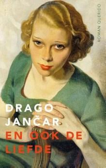 Omslag En ook de liefde - Drago Jancar