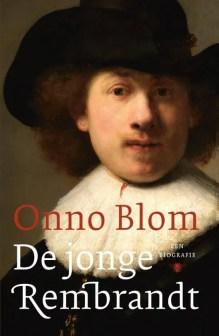 Omslag De jonge Rembrandt - Onno Blom