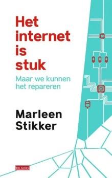 Omslag Het internet is stuk - Marleen Stikker