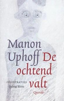 Omslag De ochtend valt - Manon Uphoff