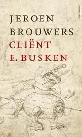 Omslag Cliënt E. Busken - Jeroen Brouwers