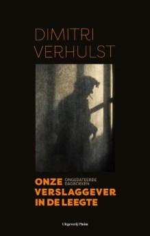 Omslag Onze verslaggever in de leegte - Dimitri Verhulst