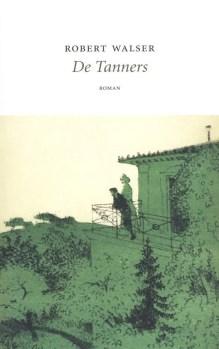 Omslag De Tanners - Robert Walser
