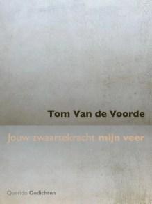 Omslag Jouw zwaartekracht mijn veer - Tom Van de Voorde