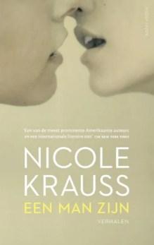 Omslag Een man zijn - Nicole Krauss