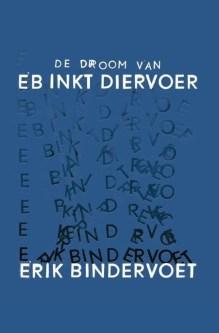 Omslag De droom van eb inkt diervoer - Erik Bindervoet