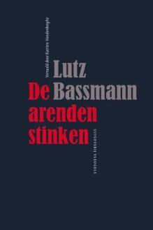 Omslag De arenden stinken - Lutz Bassmann
