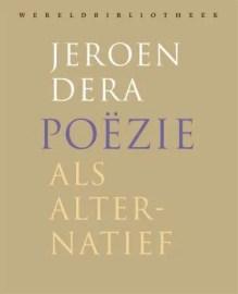 Omslag Poezie als alternatief - Jeroen Dera