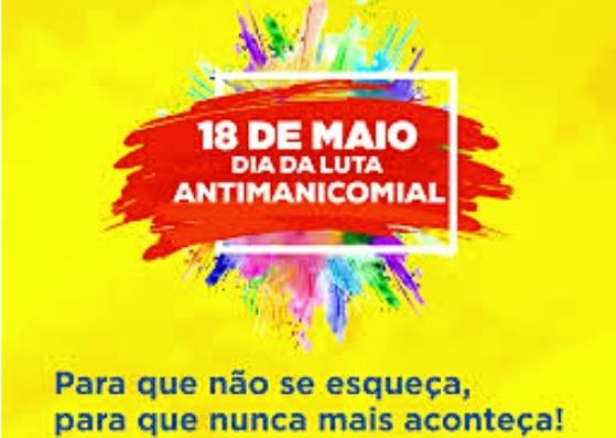 18 de maio dia da luta antimanicomial