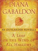 DGabaldon-A Leaf on the Wind of All Hallows