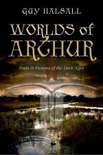 GHalsall-Worlds-of-Arthur