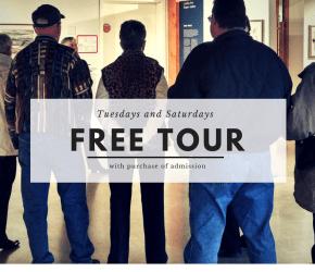 Free Guided Tour Saturdays & Tuesdays