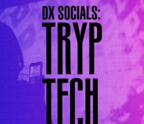 DXSocial: Tryptech