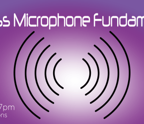 Wireless Microphone Fundamentals Seminar