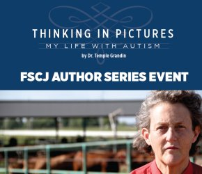 FSCJ Author Series Presentation: Dr. Temple Grandin - Thinking in Pictures