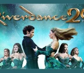 Broadway in London Presents: Riverdance - The 20th Anniversary World Tour