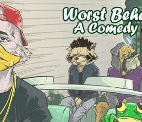Worst Behavior: A Comedy Show
