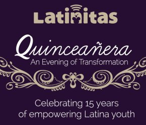 Latinitas Quinceañera Gala: An Evening of Transformation