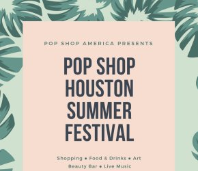 Pop Shop Houston Festival