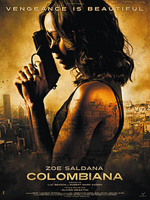 Poster of the 2011 action movie Colombiana starring Zoe Saldana.
