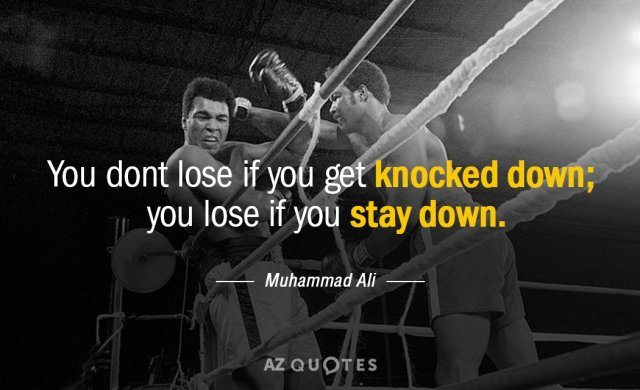 Knocked Down (Quote) by Muhammad Ali.