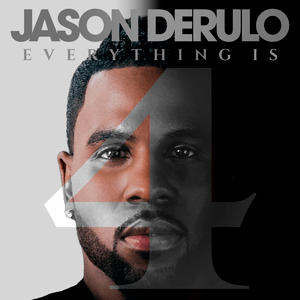 Cover for Jason Derulo's fourth studio album Everything is 4.