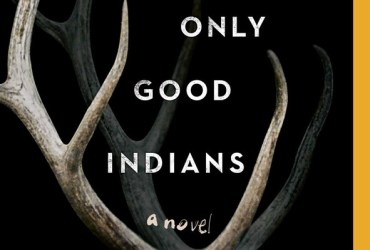 The Only Good Indians (Book Cover)