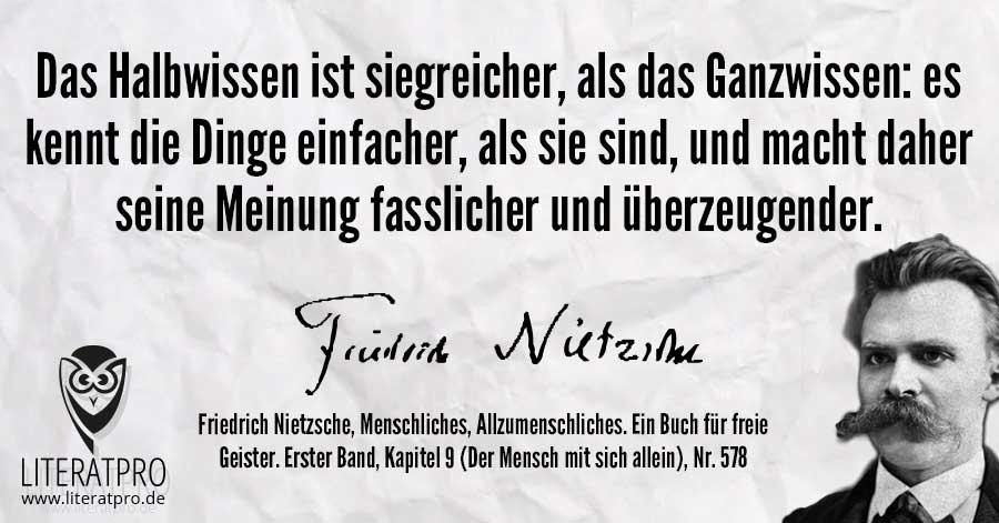 Bild Von Friedrich Nietzsche Und Zitat Das Halbwissen Ist Siegreicher Als Das Ganzwissen
