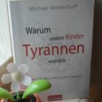 Warum unsere Kinder Tyrannen werden – Michael Winterhoff