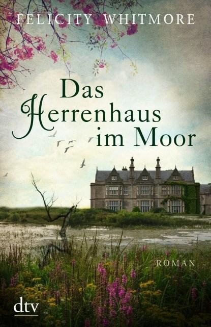 Das Herrenhaus im Moor – Felicity Whitmore