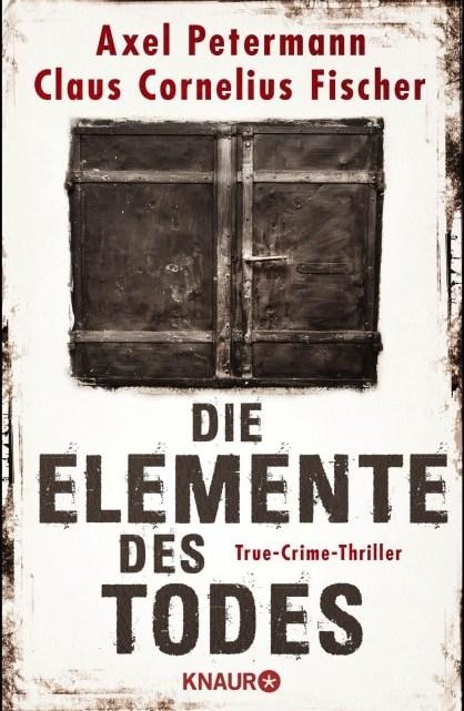 Interview über das Buch: Die Elemente des Todes mit Axel Petermann und Claus Cornelius Fischer – Podcast