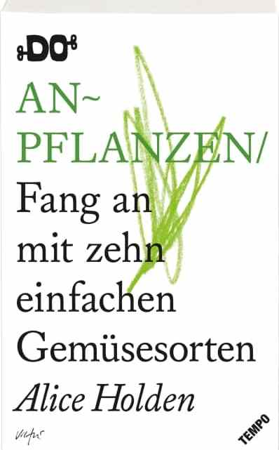 DO – Anpflanzen – Alice Holden