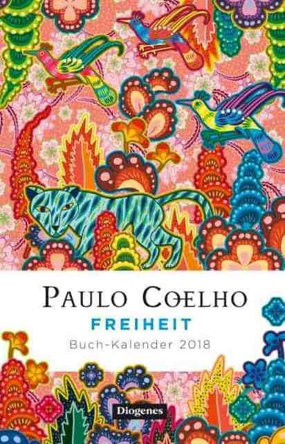 Freiheit – Buch-Kalender 2018 – Paulo Coelho