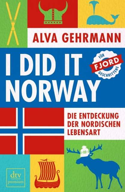 [Rezension] I did it Norway! – Alva Gehrmann