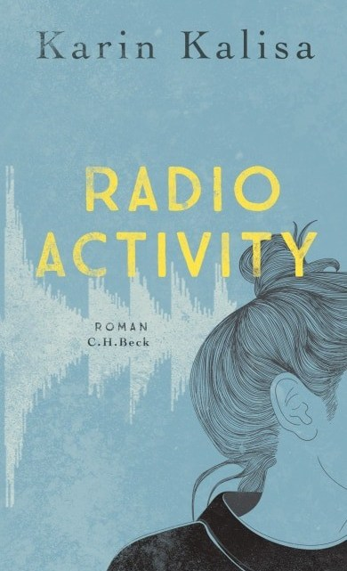 [Rezension] Radio Activity – Karin Kalissa