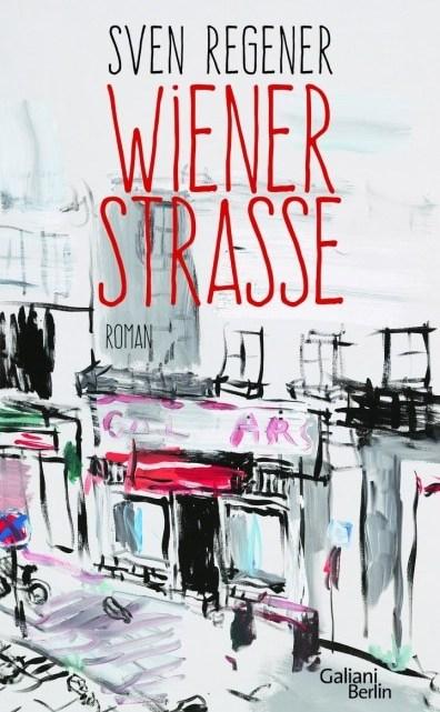 Wiener Straße – Sven Regner