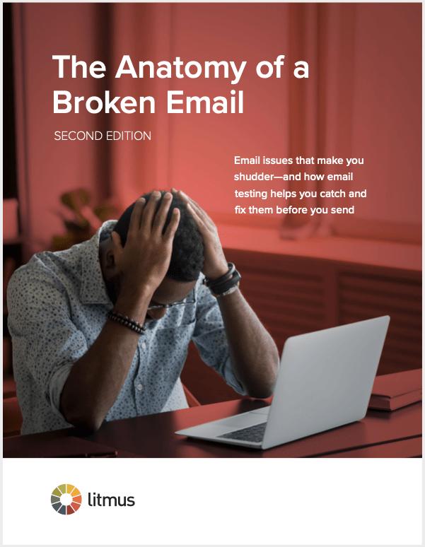 Litmus' The Anatomy of a Broken Email ebook