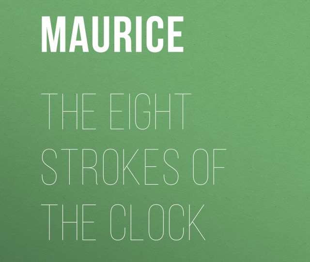 Leblanc Maurice The Eight Strokes Of The Clock