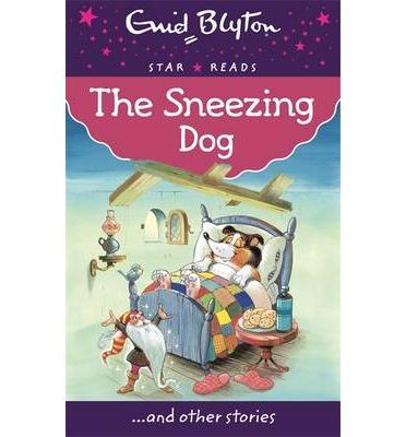 The Sneezing Dog – Enid Blyton