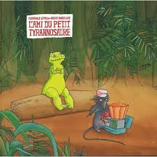 L'ami du petit tyrannosaure F. Seyvos, A. Vaugelade, école des loisirs