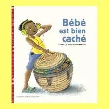 Bébé est bien caché, Atinuke, Angela Brookskank, éditions des éléphants