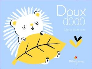 Doux dodo, Cécile Hudrisier, Didier Jeunesse,