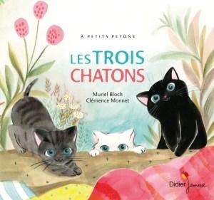 les trois chatons Bloch Monnet Didier jeunesse