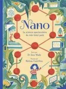 Nano, Dr Jess Wade, Melissa Castrillon, éditions des éléphants