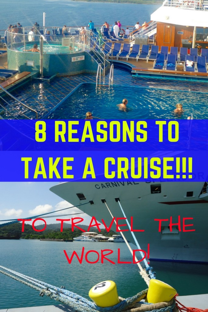 CRUISING IS A GREAT WAY TO SEE THE WORLD! 8 BENEFITS AND REASON TO CRUISE!