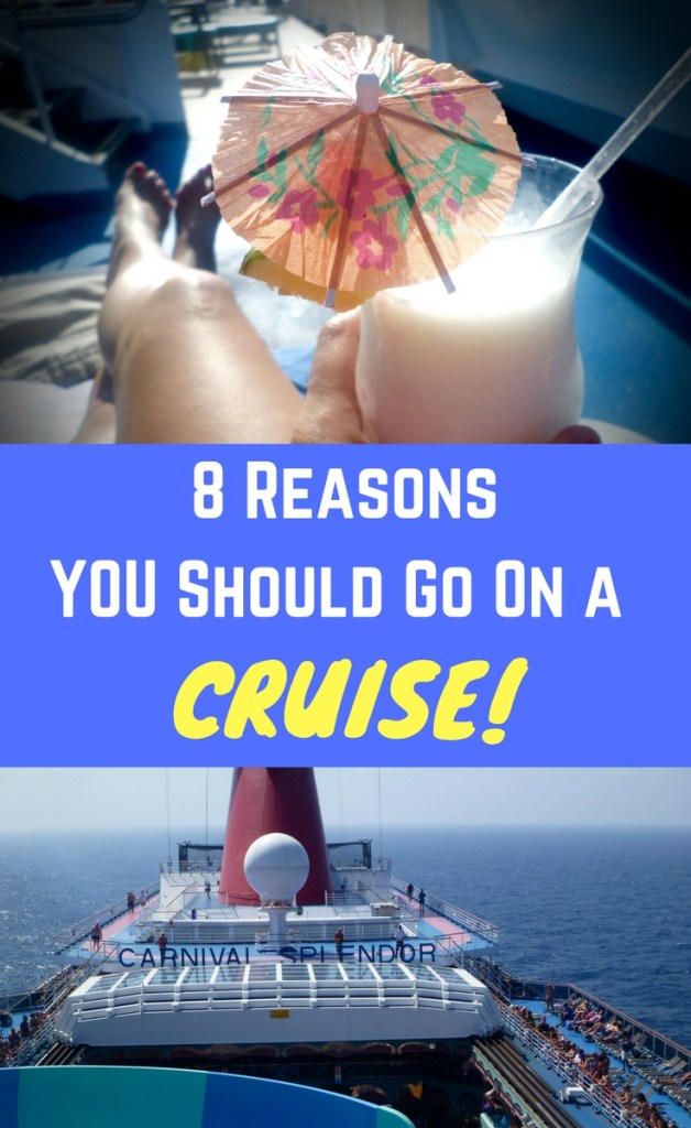 Cruise To Travel The World! 8 Reasons You Should Take A Cruise!