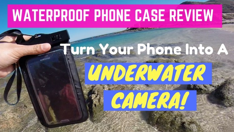 Waterproof Cases For Smart Phone - Turn your phone into an Underwater Camera!