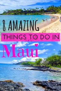 8 Amazing Things To Do In Maui Hawaii