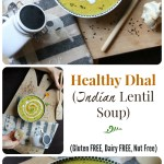 Healthy Dhal Gluten and Dairy Free