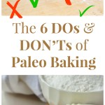 The DOs & DON'Ts of Paleo Baking